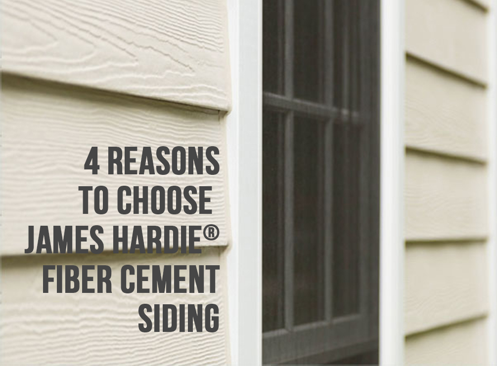 4 Reasons To Choose James Hardie Fiber Cement Siding