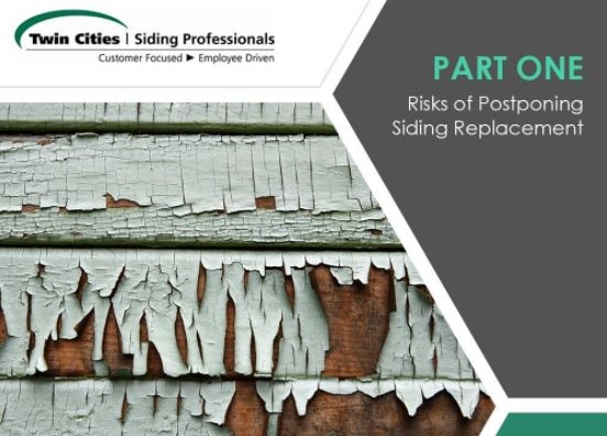 Risks of Postponing Siding Replacement